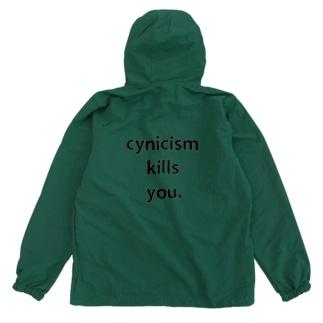 cynicism kills you. Anorak