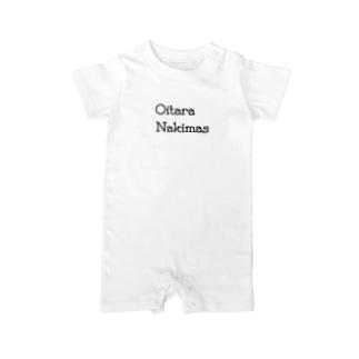 【ロゴ大】Oitara Nakimas Baby rompers