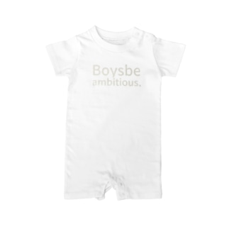 Boys, be ambitious. Baby rompers