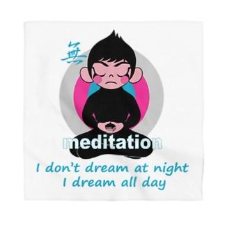 瞑想...(いや迷想かな) Bandana