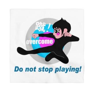 遊ぶのをやめるな! Bandana