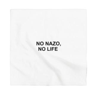 NO NAZO, NO LIFE(黒文字シンプル大) Bandana