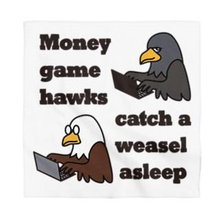 マネーゲームの鷹 Bandana