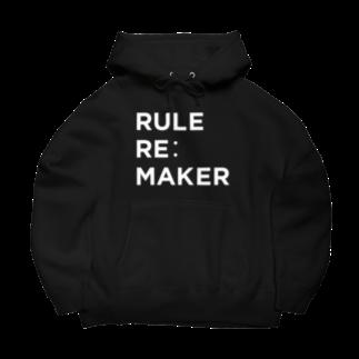 クラウドサインのRULE RE:MAKER(白ロゴ) Big Hoodies
