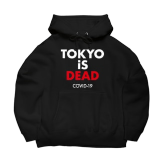 TOKYO iS DEAD COVID-19 Big Hoodies