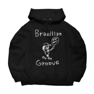 ブラジリアン・グルーヴ(Bボーイ・ブラジル編) Big Hoodies