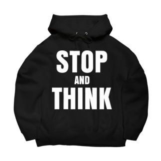 stop and think Big Hoodies