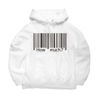 How much? Big Hoodies