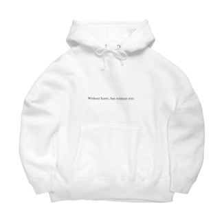 Without haste, but without rest. Big Hoodies