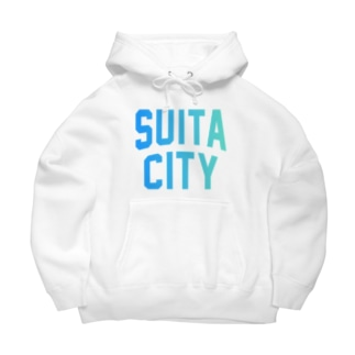 吹田市 SUITA CITY Big Hoodies