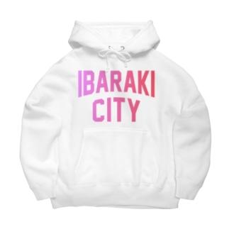茨木市 IBARAKI CITY Big Hoodie