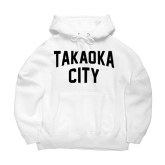 高岡市 TAKAOKA CITY Big Hoodies
