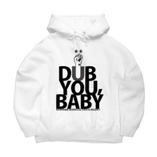 DUB YOU,BABY Big Hoodies