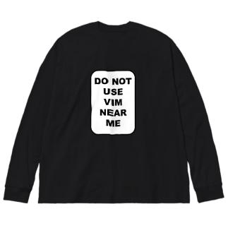 私の近くでvimを使わないでください Big silhouette long sleeve T-shirts
