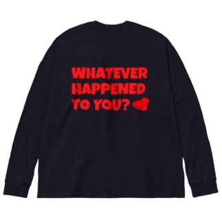 WHATEVER HAPPENED TO YOU(赤) Big silhouette long sleeve T-shirts