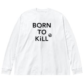 BORN TO KiLL(生来必殺)とピースマーク Big silhouette long sleeve T-shirts