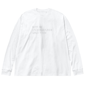 BOYS BE UNDERGROUNG!! GIRLS TOO!!! Big silhouette long sleeve T-shirts