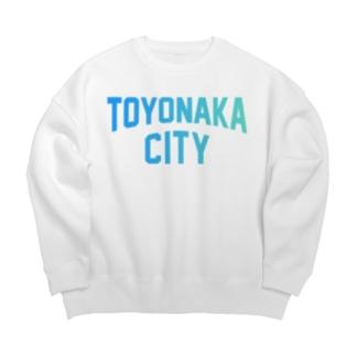 豊中市 TOYONAKA CITY Big silhouette sweats