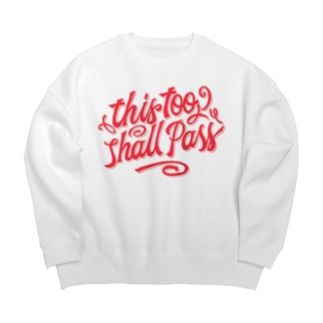 this too shall pass Big silhouette sweats