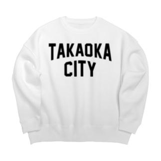 高岡市 TAKAOKA CITY Big silhouette sweats