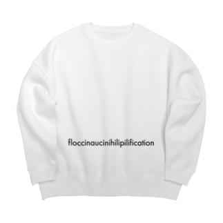 Case07_floccinaucinihilipilification Big silhouette sweats