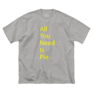 All You Need Is Pie -yellow Big silhouette T-shirts