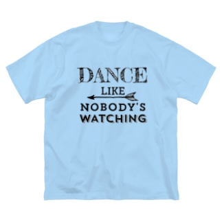 Dance like nobody's watching  Big silhouette T-shirts