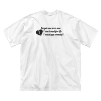 元カレ忘れたい Big silhouette T-shirts