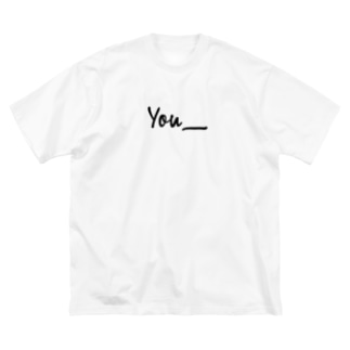 You__(黒字) Big silhouette T-shirts