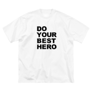 Do your best. Hero 02 Big silhouette T-shirts