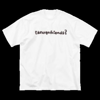 たぬきゅんショップのtanuqnfriends? Big silhouette T-shirts