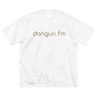 ドングリFM 公式Tシャツ Big silhouette T-shirts