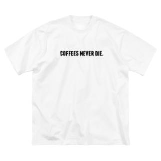 """""""コーヒーは死なせない""""A Big silhouette T-shirts"""