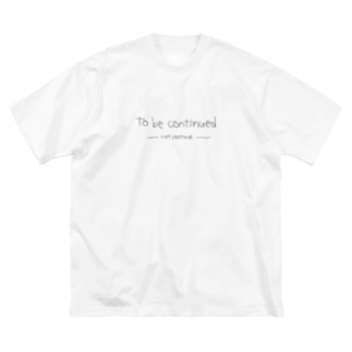 to be continued? Big silhouette T-shirts