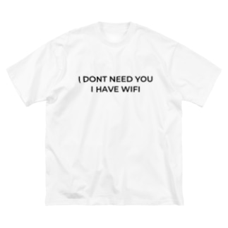 T shirt I DONT NEED YOU I HAVE WIFI Big silhouette T-shirts