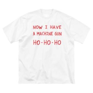 マシンガンは頂戴した HO-HO-HO(Now I have a machine gun ho-ho-ho) Big silhouette T-shirts