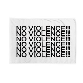NO VIOLENCE!!! Blankets