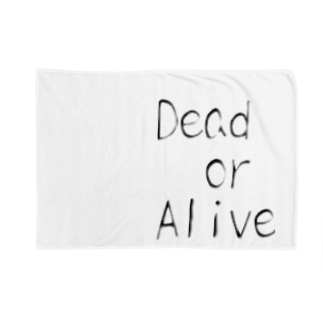 Dead or Alive Blankets