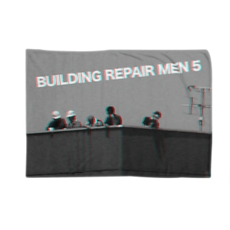BUILDING REPAIR MEN 5 ! Blankets