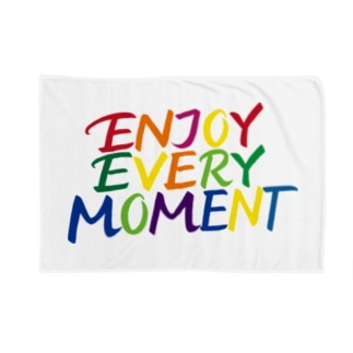 ENJOY EVERY MOMENT Blankets