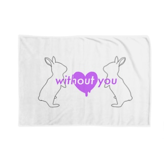 without you (white) Blankets