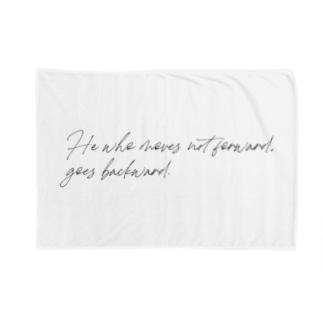 前進しない人は後退している。 Blankets