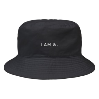 I AM &.(白文字) Bucket Hat