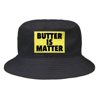 BUTTER IS MATTER Bucket Hat