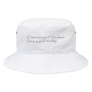 今日死ぬつもりで生きろ。 Bucket Hat