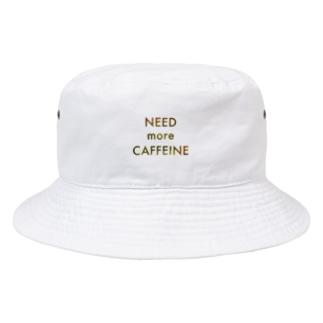 NEED more CAFFEINE Bucket Hat