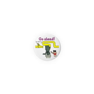 Go ahead! 缶バッジ Badges