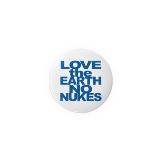 まる LOVE the EARTH NO NUKES Badges