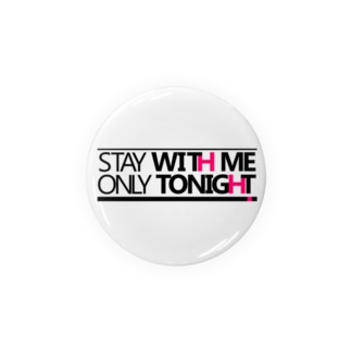 STAY WITH ME Badges