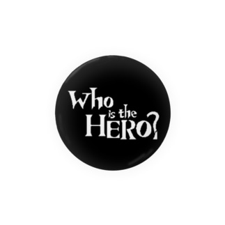Who is the HERO? ロゴ(白文字) Badges